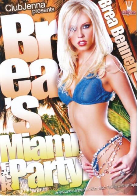 Brea на Трах-Тусовке Майами / Brea's Miami Fuck Party (2009) DVDRip