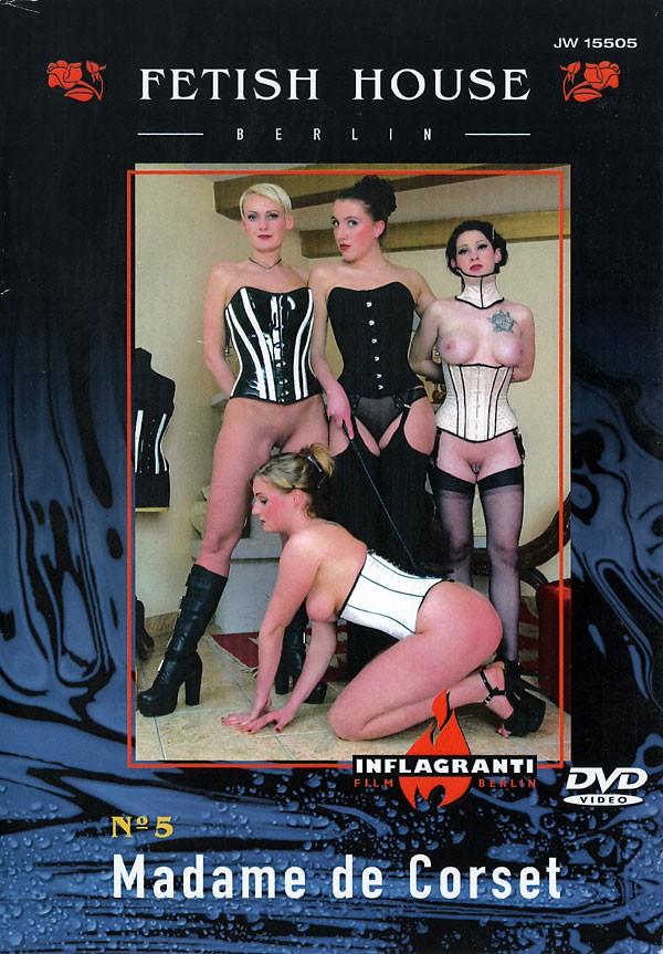 Fetish House 5 Madame De Corset / Дом фетиша 5 - Мадам в корсете (2002) DVDRip