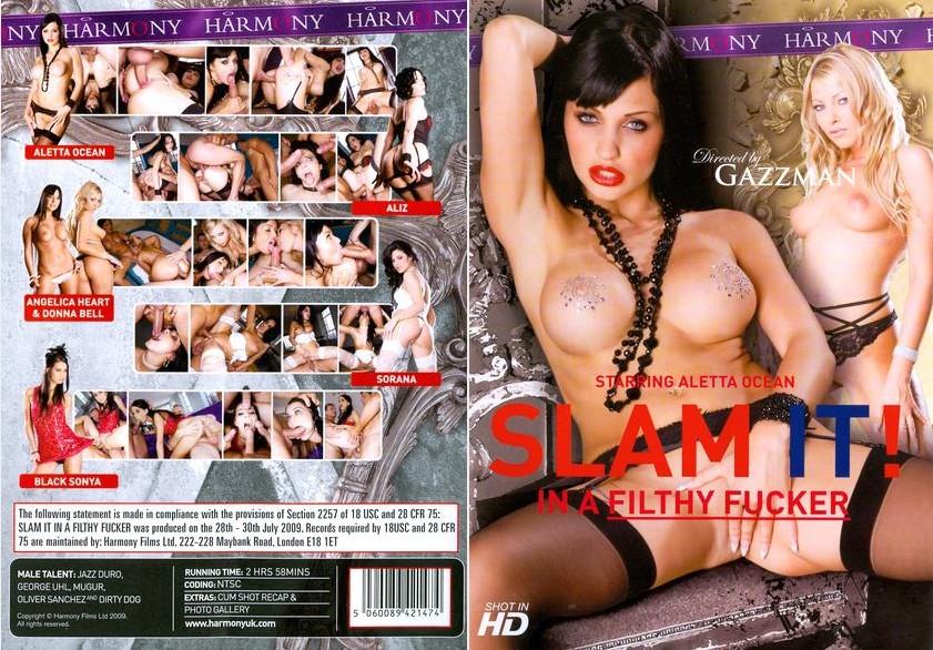 Slam It! In A Filthy Fucker / Оттрахай Её! Грязный Трахальщик [2009 г., All Sex, DVDRip]