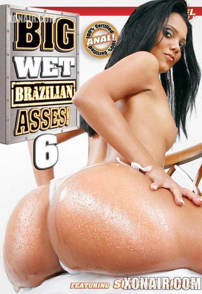 Большие Влажные Бразильские Задницы 6 / Big Wet Brazilian Asses 6 (2009) DVDRip