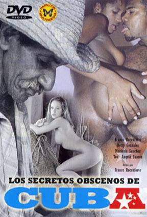 Непристойные секреты Кубы / Los Secretos Obscenos de Cuba (2005) DVDRip