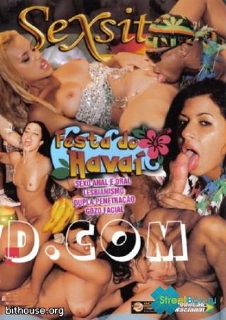 Sexxxy - Гавайская тусовка / Festa do Havai (2010) DVDRip