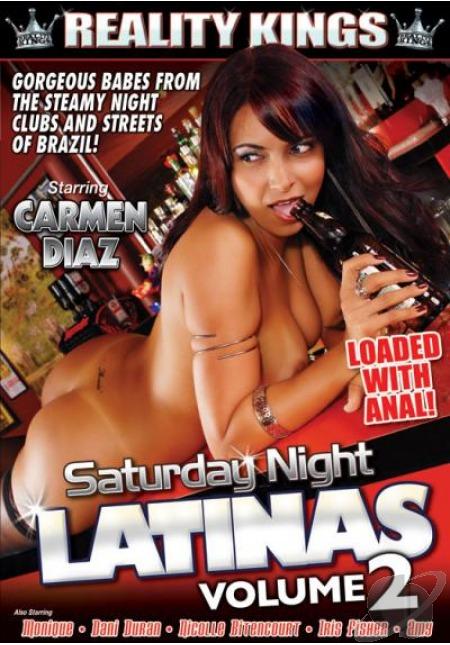Reality Kings - Saturday Night Latinas #2 (2010) DVDRip