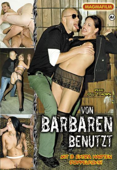 Magmafilm - Варварски использованная / Von Barbaren benutzt (2008) DVDRip