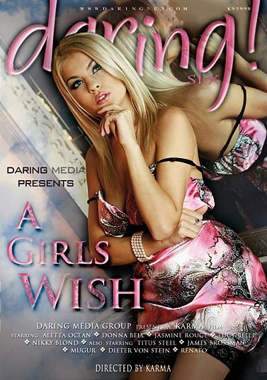 Daring - Девочки желают / A Girls Wish (2010) DVDRip