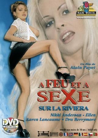Marc Dorcel - Пламенный секс: На Ривьере / A Feu et a Sexe. Sur la Riviera (1998) DVDRip