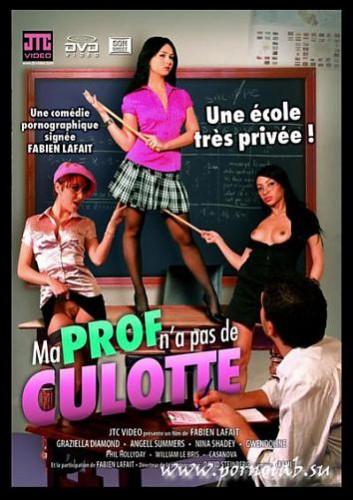 JTC - Моя училка не носит трусики / Ma Prof n'a pas de Culotte (2010) DVDRip