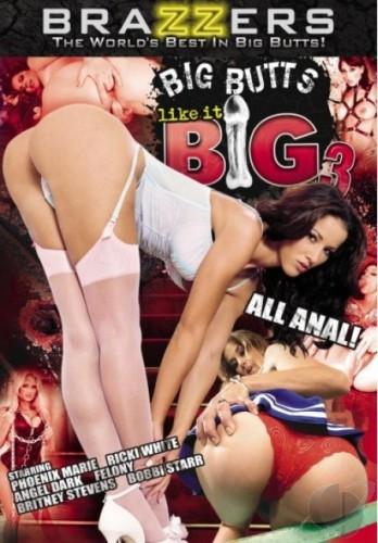 Brazzers - Большие задницы любят побольше - Часть 3 / Big Butts Like it Big #3 (2009) DVDRip