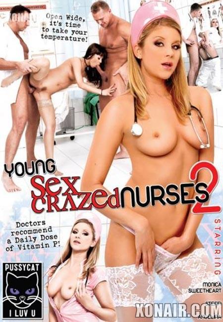 Молодые сексуальные крейзанутые медсестры 2 / Young Sex Crazed Nurses 2 (2010) DVDRip