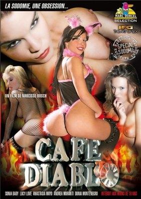 Marc Dorcel - Дьявольское кафе / Cafe Diablo (2006) DVDRip