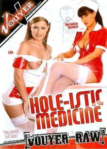 Vouyer Media - Лекарство для отверстий / Holeistic Medicine (2010) DVDRip