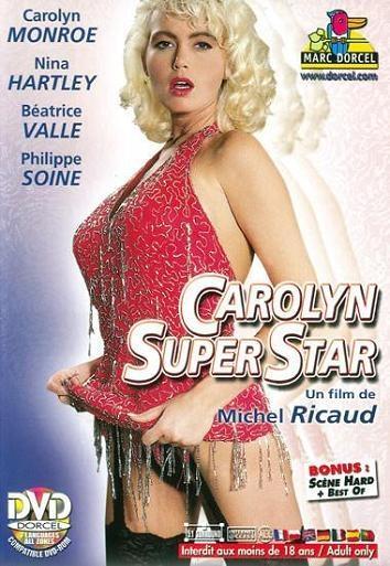 Marc Dorcel - Кэролайн Суперзвезда / Carolyn Super Star (1993) DVDRip