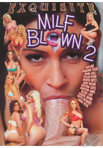 Exquisite Pleasures - MILF Blown #2 (2010) DVDRip