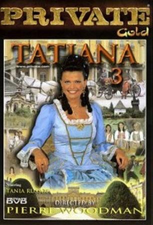 Private - Private Gold #28: Татьяна - Часть 3 / Tatiana #3 (1998) DVDRip