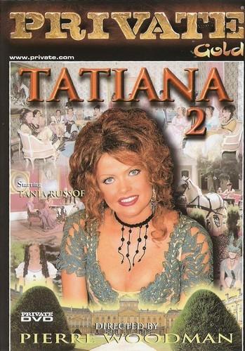 Private - Private Gold #27: Татьяна - Часть 2 / Tatiana #2 (1998) DVDRip