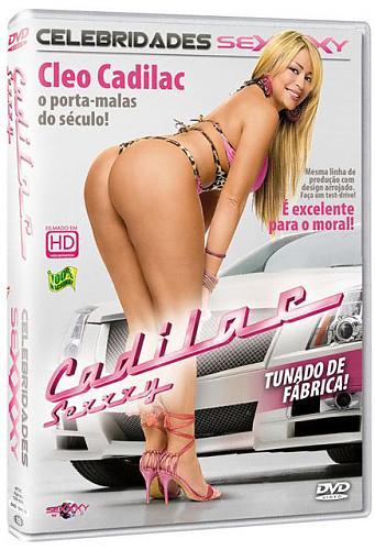 Celebridades - Cadilac Sexxxy (2009) DVDRip