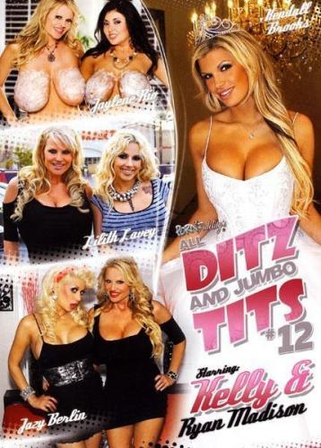 Все С Гигантскими Сиськами - 12 / All Ditz And Jumbo Tits - 12 (2010) DVDRip