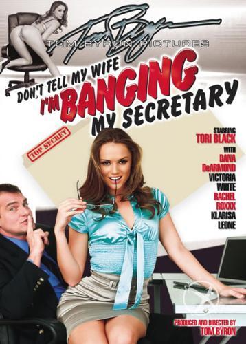 Не говорите моей жене, что я трахаю... / Don't Tell My Wife I'm Banging My Secretary (2010) DVDRip