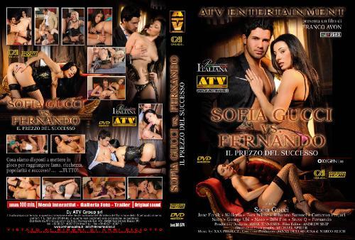 София против Фернандо / Sofia Gucci VS Fernando (2010) DVDRip