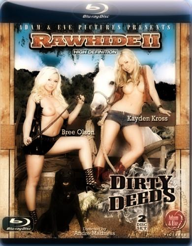 Плеть 2: Грязные Дела / Rawhide II: Dirty Deeds (2010) BDRip 720p от NOLIMITS-TEAM