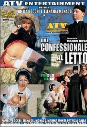 Из исповедальни в постель / Dal Confessionale Al Letto (2007) DVDRip