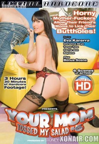 Ваша мама бросила мой салат 6 / Your Mom Tossed My Salad 6 (2010) DVDRip