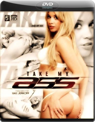 Возьми мою задницу / Take my Ass (2011) DVDRip
