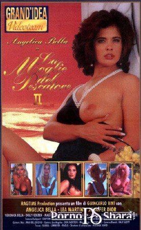 Жена рыбака 2 / Angelica Bella - La moglie del pescatore 2 (1995) DVDRip