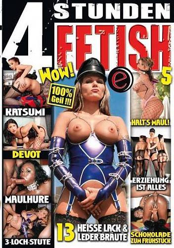 4 Stunden Fetish #5 / 4 часа фетиша #5 (2010) DVDRip