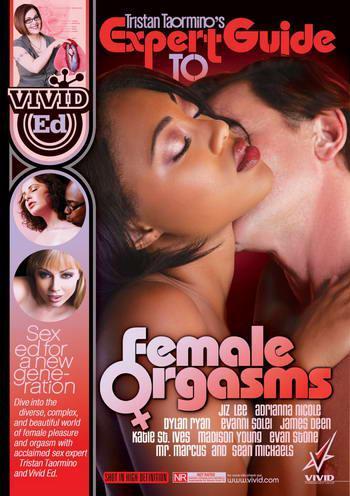 Expert Guide To Female Orgasms / Экспертное руководство по женским оргазмам (2010) DVDRip